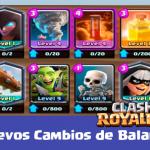 nuevos cambios y actualizaciones en clash royale