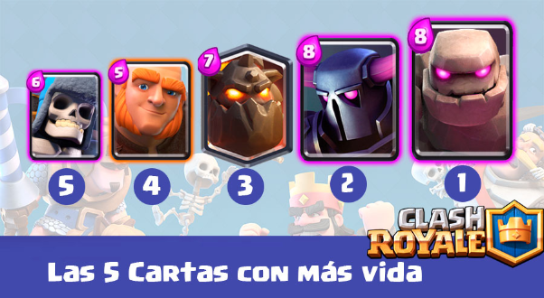 cartas con mas vida de clash royale