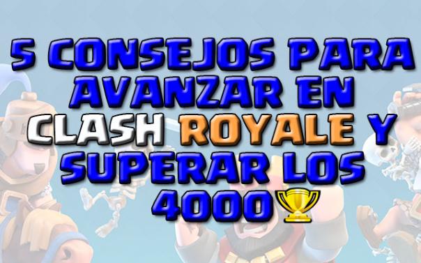 consejos para ganar copas en clash royale